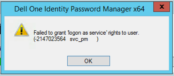Failed to grant 'logon as service' rights to user  (215387)