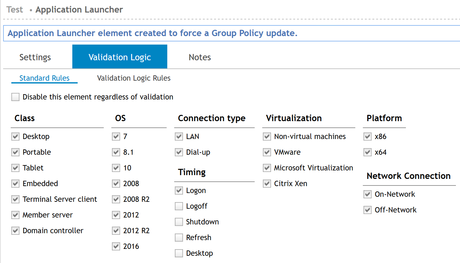 Application Launcher element created to force a group policy update validation logic